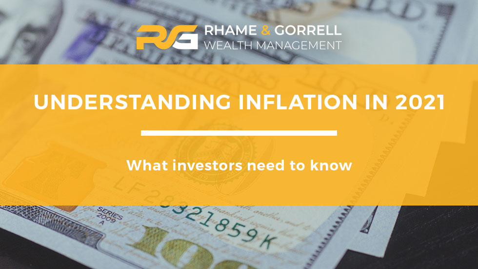 Understanding Inflation in 2021: What Investors Need to Know